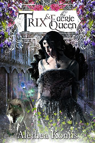 trix-and-the-faerie-queen-the-trix-adventures-book-2-english-edition