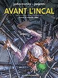 AVANT L'INCAL T6