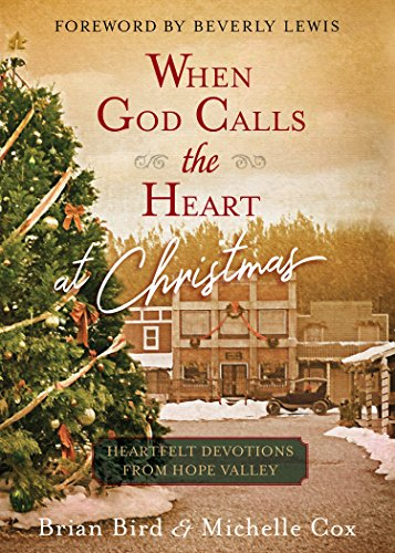 When God Calls the Heart at Christmas: Heartfelt Devotions from Hope Valley (Dawn Products Food)