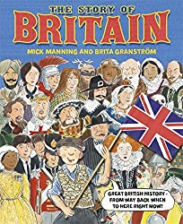 The Story of Britain by Mick Manning (Illustrated, 27 Nov 2014) Hardcover