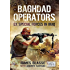 Baghdad Operators : Ex Special Forces in Iraq