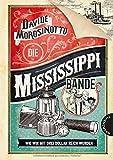 Buchinformationen und Rezensionen zu Die Mississippi-Bande von Davide Morosinotto