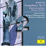 Mahler: Symphony 9, Kindertotelieder, Ruckert Lieder