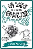 49 Ways to Steal the Cookie Jar (The 49... Series Book 2) by James Warwood