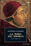 La saga dei Borgia: Delitti e santità (Oscar storia Vol. 238)