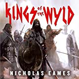 Kings of the Wyld: The Band, Book 1