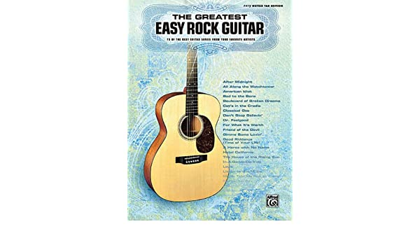 The Greatest Easy Rock Guitar: 73 of the Best Guitar Songs