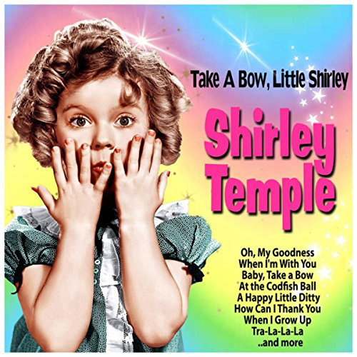 Take a Bow, Little Shirley (Bow Shirley)