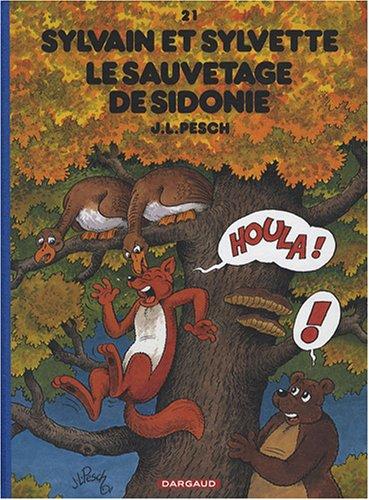 Sylvain et Sylvette - tome 21 - Sauvetage de Sidonie (Le) - Edition Luxe