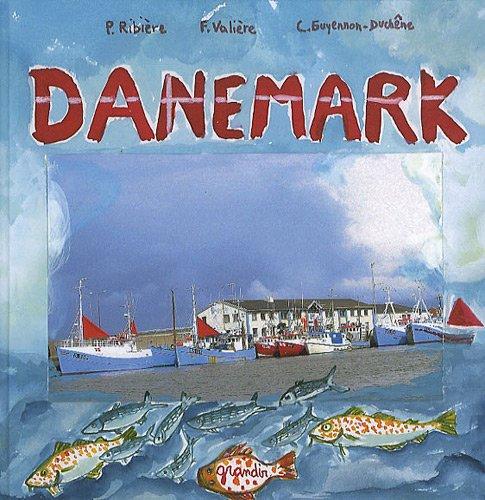 Danemark par Philippe Ribière, Fabienne Valière, Claudie Guyennon-Duchêne