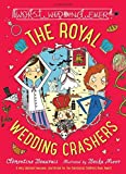 The Royal Wedding Crashers (The Holy Moly Holiday)