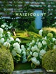 Les jardins de Maizicourt : Jardins a...