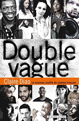Double Vague: Le nouveau souffle du cinéma français (DOC) par Claire Diao