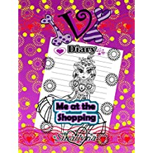 Ivi Diary 2 : Me at the Shopping ( Book for girls 9 -12 )