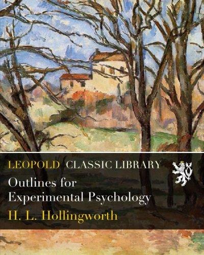 Outlines for Experimental Psychology por H. L. Hollingworth