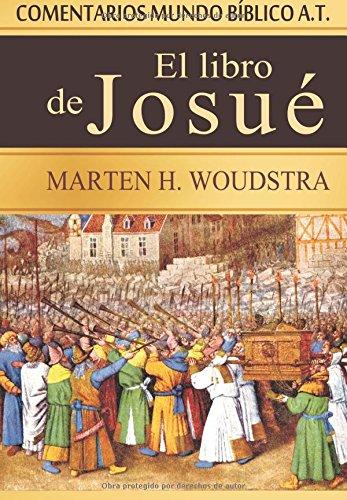 El libro de Josué: Comentarios Mundo Bíblico A.T.
