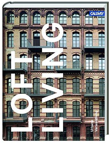 Loft Living: Urbane Verwandlung
