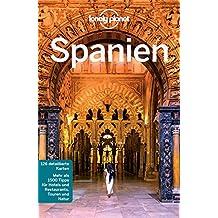 Lonely Planet Reiseführer Spanien: mit Downloads aller Karten (Lonely Planet Reiseführer E-Book)