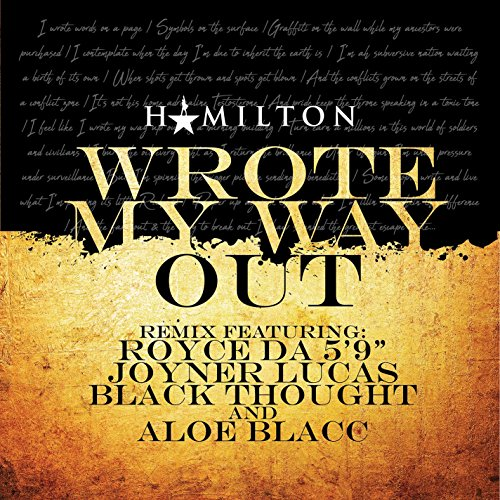 Wrote My Way Out (Remix) [feat...