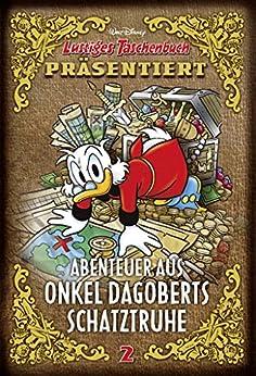 Abenteuer aus Onkel Dagoberts Schatztruhe 02: Lustiges Taschenbuch präsentiert
