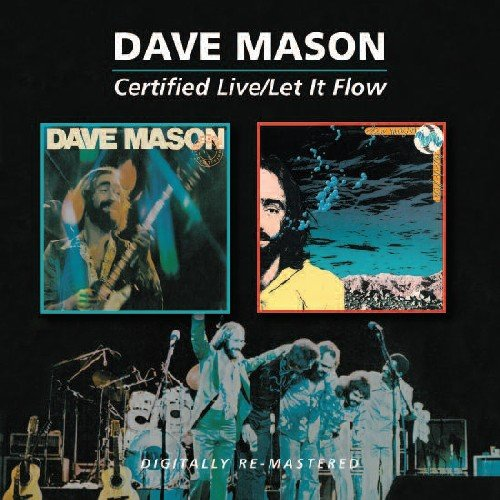 Certified Live/Let It Flow (Remastered Mason Dave)