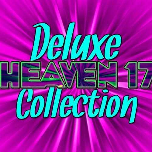 Deluxe Heaven 17 Collection (Live)