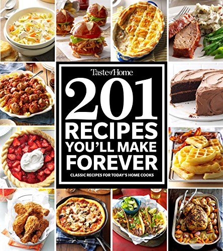 Download taste of home 201 recipes you ll make forever classic download taste of home 201 recipes you ll make forever classic recipes for today s home cooks by pdf read online dgdfhtfyhj78 forumfinder Image collections