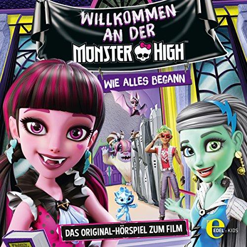 Willkommen an der Monster High. Das Original-Hörspiel zum Film: Monster ()