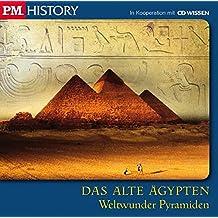 P.M. HISTORY - DAS ALTE ÄGYPTEN. Weltwunder Pyramiden, 1 CD