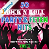 50 Rock'n'Roll Party und Fetenhits, Vol. 1 (Internationale Rock and Roll - Party - Klassiker)