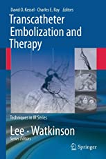 Transcatheter Embolization and Therapy (Techniques in Interventional Radiology)