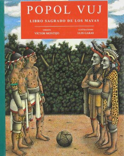 Popol Vuj: Libro sagrado de los mayas/ the Sacred Book of the Mayas por Victor Montejo