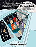 Nanny and Grandad Go into Space: The Adventures of Nanny and Grandad Series