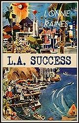 L.A. Success: A Quirky Comedy (English Edition)