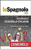 Lo Spagnolo Ágil Dizionario Spagnolo-Italiano / Diccionario Español-Italiano (Spanish Edition)