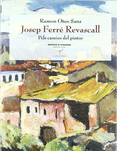 Descargar Libro Josep Ferré Revascall (Tamarit) de Ramon Oteo Sans