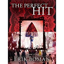 "The Perfect Hit - From ""Short Cuts"", a short story collection"