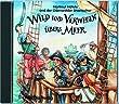 Wild und verwegen �bers Meer. CD: Eine frische Mischung aus Liedern, Lern- und Lachtexten. Mit Shanties und Seefahrtsongs rund um das Leben an Bord