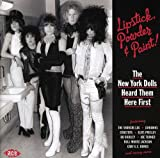 The New York Dolls Heard Them Here First