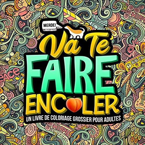 Faire Enc Livre Pour Grossier Te De Va Adultes lerUn Coloriage 7yb6gYf