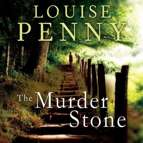The Murder Stone: Chief Inspector Gamache, Book 4