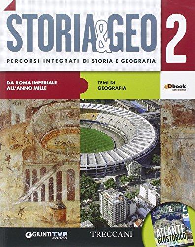 Storia & geo. Per le Scuole superiori. Con e-book. Con espansione online: 2