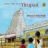 #9: Amma, Take Me to Tirupati