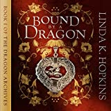 Bound by a Dragon: The Dragon Archives, Book 1