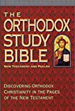Front cover for the book The Orthodox Study Bible: New Testament and Psalms by Peter E. Gillquist