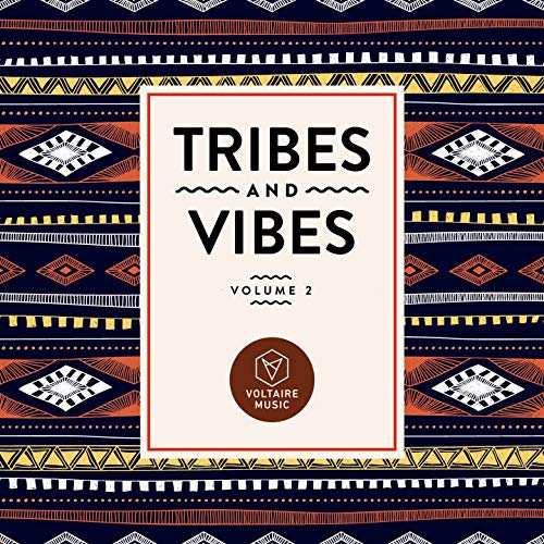 Tribes & Vibes, Vol. 2