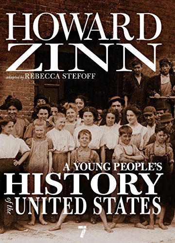 A Young People's History Of The United States (For Young People)