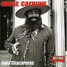 Solo Chacareras by JORGE CAFRUNE (1998-08-02)