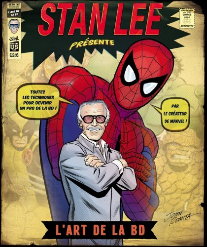 STAN LEE PRESENTE L'ART DE LA BD