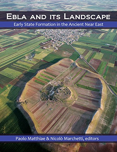 Ebla and its Landscape: Early State Formation in the Ancient Near East (Left Coast City)
